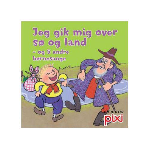 Børnesange - Jeg Gik Mig Over Sø og Land - Pixi bog