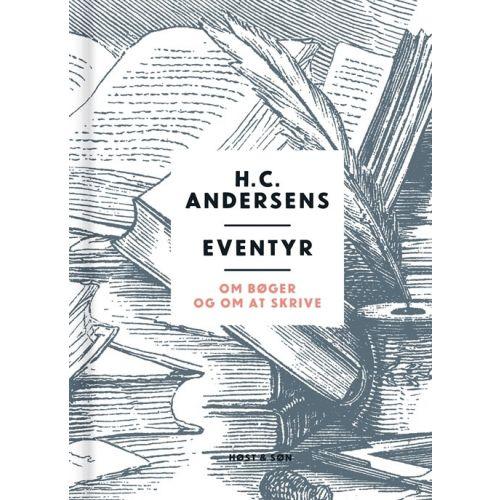 H.C. Andersens Eventyr om bøger og om at skrive