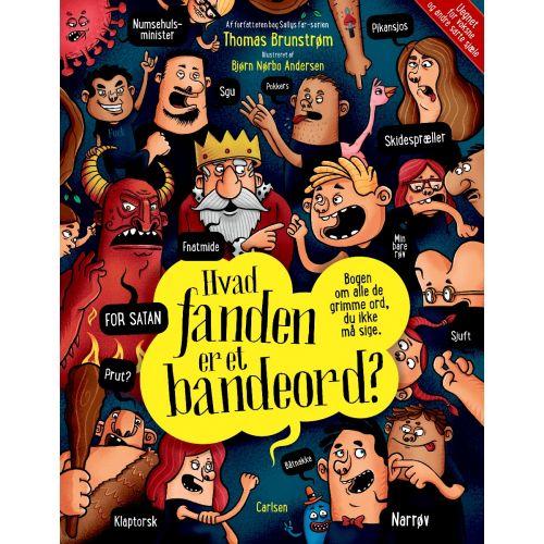 Hvad fanden er et bandeord? - børnebog - Hardcover