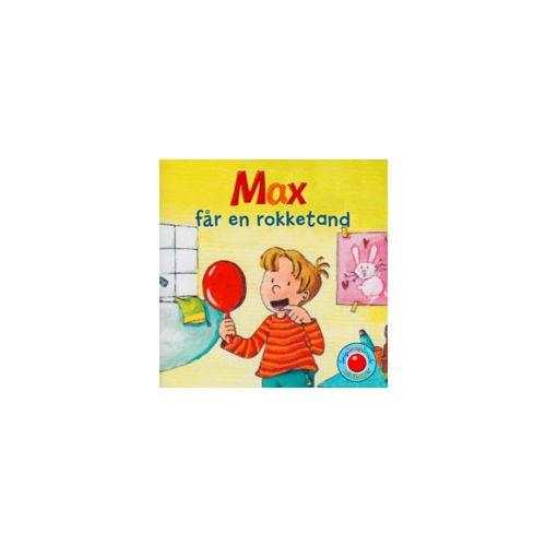 Snip Snap Snude Bog - Max får en rokketand