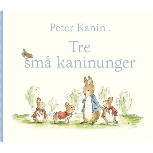 Peter Kanin - Tre små kaninunger - Børnebog
